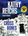 Cross Bones (Temperance Brennan, Bk 8) (Audio CD) (Abridged)
