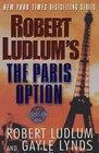 The Paris Option (Covert-One, #3)
