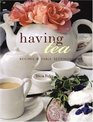 Having Tea : Recipes  Table Settings