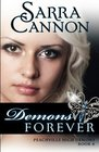 Demons Forever (The Shadow Demons Saga) (Volume 6)