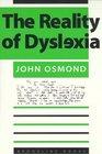 The Reality of Dyslexia