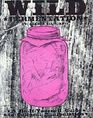 Wild Fermentation A Do-it-yourself Guide to Cultural Manipulation