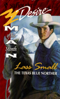 The Texas Blue Norther (Man Of The Month) (Silhouette Desire, No 1027)