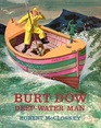 Burt Dow deep-water man A tale of the sea in the classic tradition