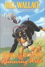 Running Wild (Upchuck and the Rotten Willy, Bk 3)