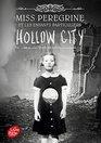 Miss Peregrine et les enfants particuliers 2  Hollow City