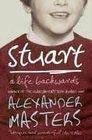 Stuart : A Life Backwards