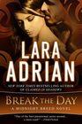 Break the Day A Midnight Breed Novel