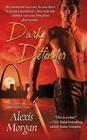 Dark Defender (Paladins of Darkness, Bk 2)