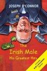 The Irish Male His Greatest Hits
