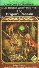 The Dragon's Ransom (Dungeons & Dragons) (Endless Quest, Bk 16)