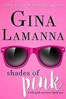 Shades of Pink (Lola Pink, Bk 1)