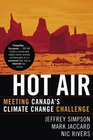 Hot Air Meeting Canada's Climate Change Challenge
