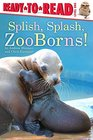 Splish Splash ZooBorns