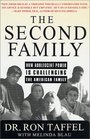 The Second Family  Reckoning with Adolescent Power