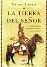 La Tierra Del Senor/ God's Earth