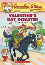 Valentine's Day Disaster (Geronimo Stilton #23)
