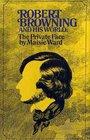 Robert Browning and his world