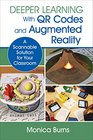 Deeper Learning With Qr Codes and Augmented Reality A Scannable Solution for Your Classroom