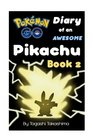 Pokemon Go Diary of an Awesome Pikachu