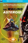 The Wailing Asteroid  The World that Couldn't Be