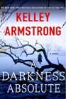 A Darkness Absolute (Rockton, Bk 2)