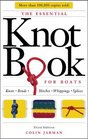 The Essential Knot Book : Knots, Bends, Hitches, Whippings, and Splices