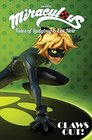 Miraculous: Tales of Lady Bug and Cat Noir: Claws Out