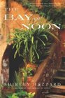 The Bay of Noon A Novel