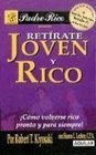 Retirate Joven y Rico / Retire Young and Rich