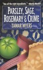 Parsley, Sage, Rosemary & Crime (Pennsylvania Dutch Mystery with Recipes, Bk 2)