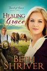 Healing Grace (Touch of Grace)
