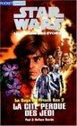 La saga du prince Ken tome 2  La cit perdue des Jedi