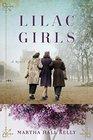 Lilac Girls A Novel