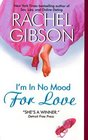 I'm in No Mood for Love (Writer Friends, Bk 2)