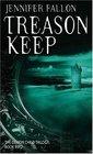 Treason Keep (Demon Child Trilogy)