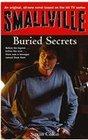 Smallville Secrets Bk 6