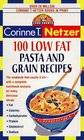 100 Low Fat Pasta and Grain Recipes  The Complete Book of Food Counts Cookbook Series