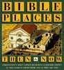 Bible Places Then  Now