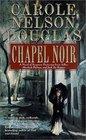 Chapel Noir (Irene Adler, Bk 5)