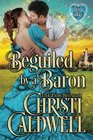 Beguiled by a Baron (The Heart of a Duke)