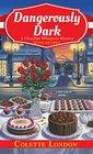 Dangerously Dark (Chocolate Whisperer, Bk 2)