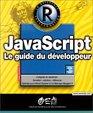 JavaScript  Le Guide du dveloppeur
