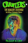 The Crawlers The Roaches Revenge And Other Tasty Tales