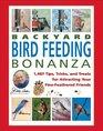 Jerry Baker's Backyard Bird Feeding Bonanza 1487 Tips Tricks and Treats for Attracting Your FineFeathered Friends