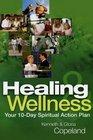 Healing  Wellness Your 10-Day Spiritual Action Plan