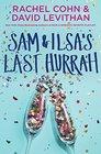 Sam  Ilsa's Last Hurrah