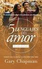 Los 5 lenguajes del amor para jvenes - Revisado - Favorito