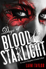 Days of Blood and Starlight (Daughter of Smoke and Bone, Bk 2)