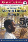 A Lesson for Martin Luther King Jr. (Ready-to-Read, Level 2) (Childhood of Famous Americans)